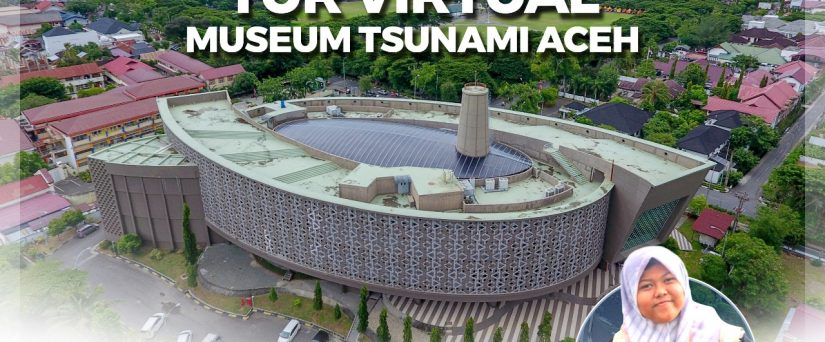 Virtual tour museum tsunami aceh